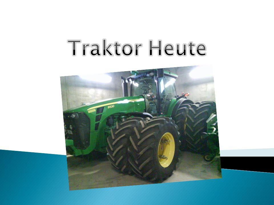 Traktor Heute