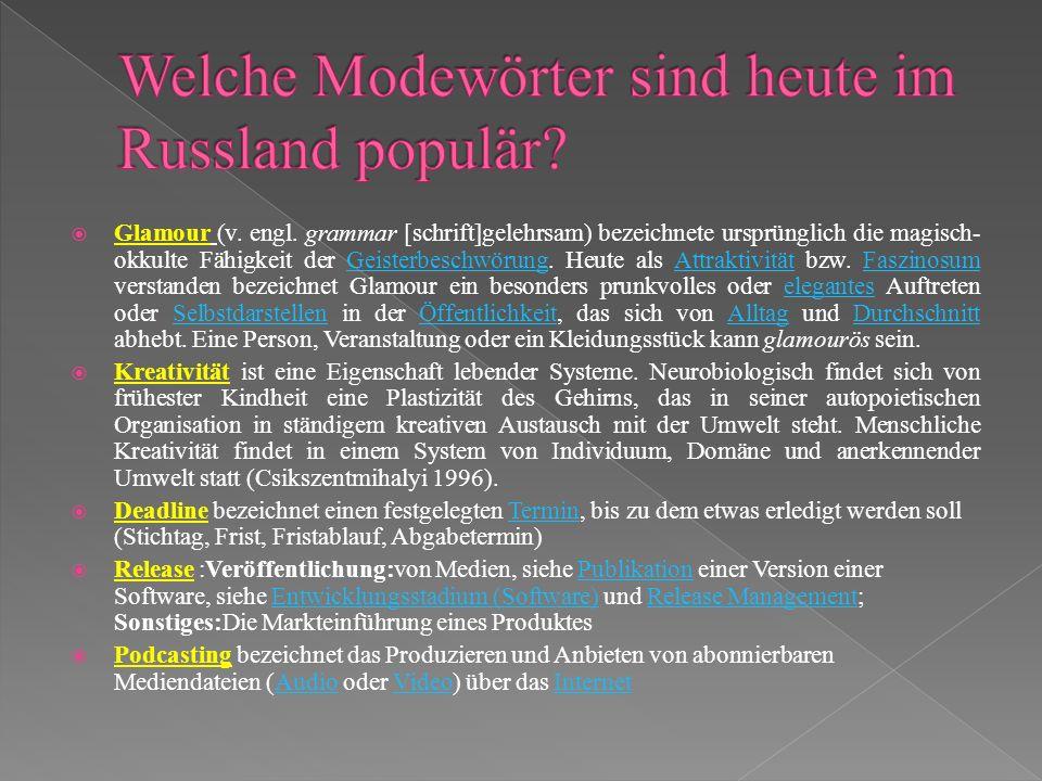 Welche Modewörter sind heute im Russland populär