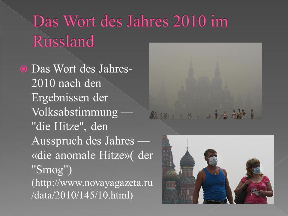 Das Wort des Jahres 2010 im Russland