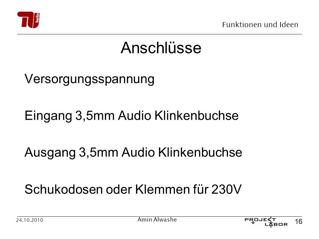 Anschlüsse Versorgungsspannung Eingang 3,5mm Audio Klinkenbuchse