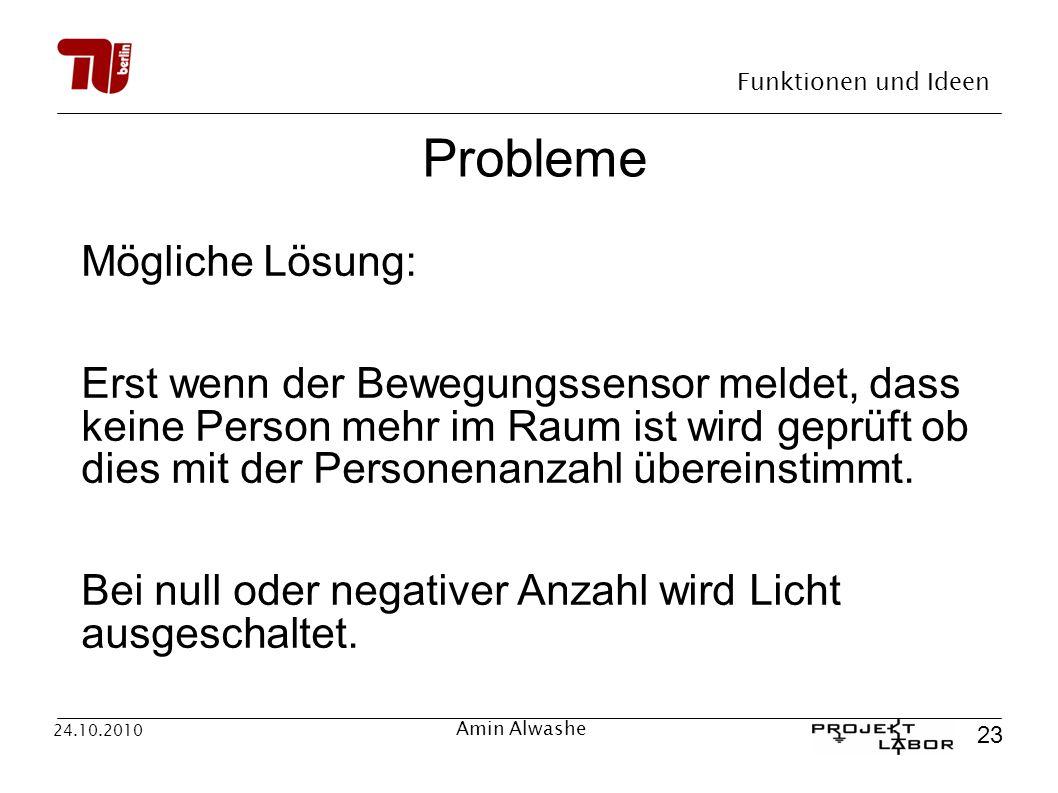 Probleme Mögliche Lösung: