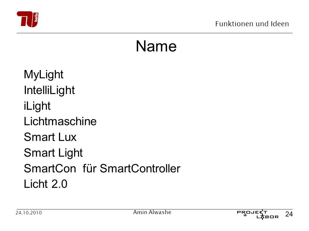 Name MyLight IntelliLight iLight Lichtmaschine Smart Lux Smart Light
