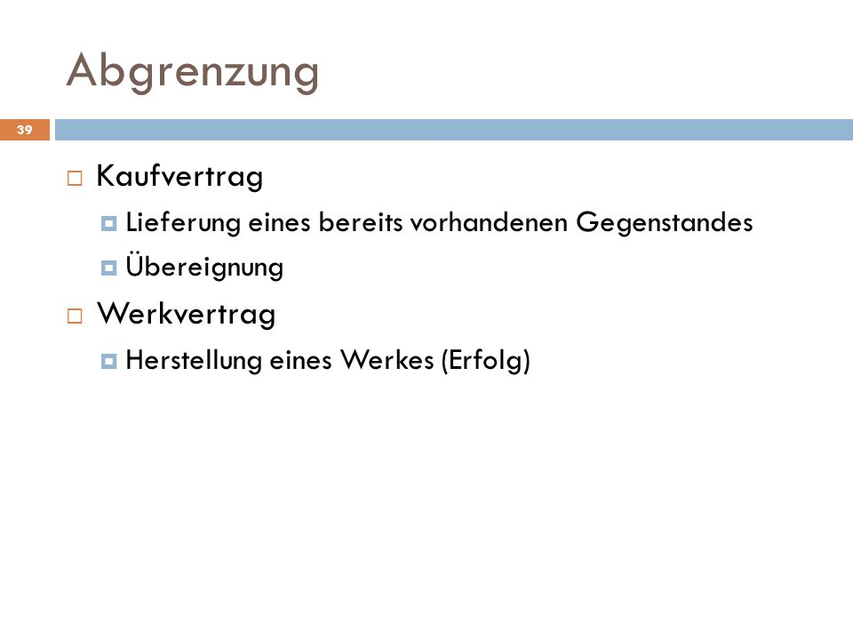 Abgrenzung Kaufvertrag Werkvertrag
