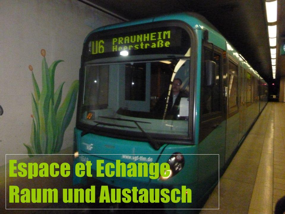 Espace et Echange Raum und Austausch