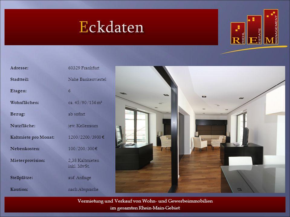 Eckdaten www.riehlestate.de Adresse: 60329 Frankfurt