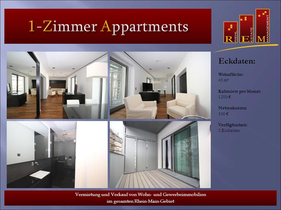 1-Zimmer Appartments Eckdaten: Wohnfläche: 45 m²