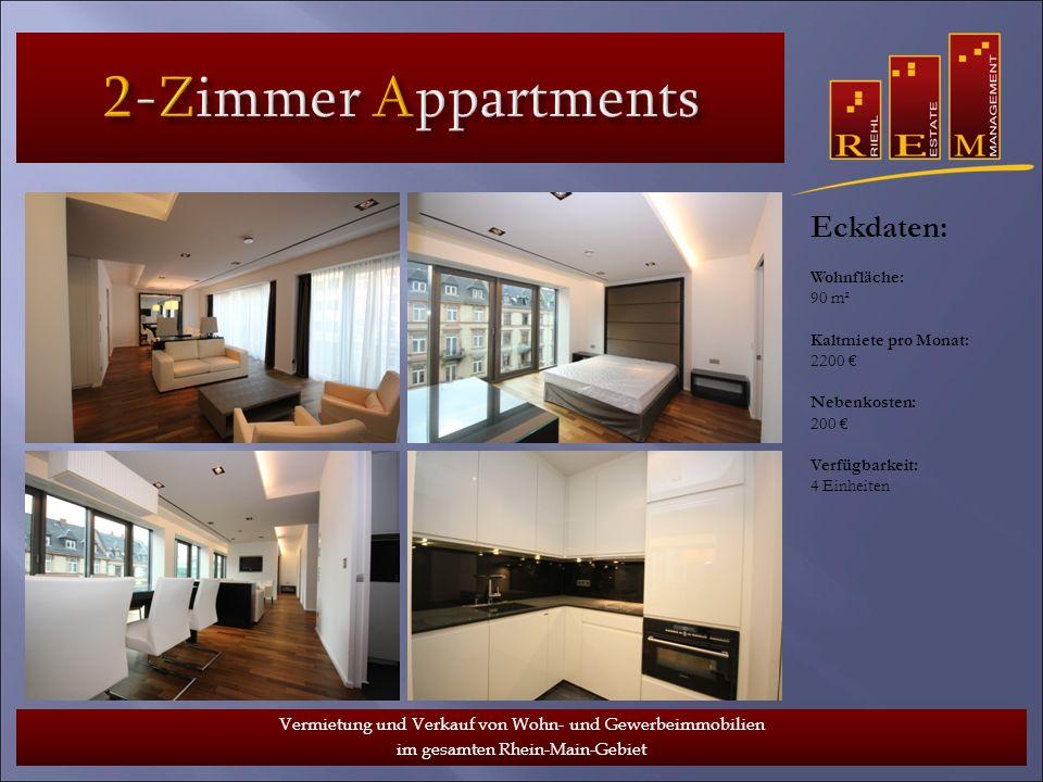 2-Zimmer Appartments Eckdaten: Wohnfläche: 90 m²