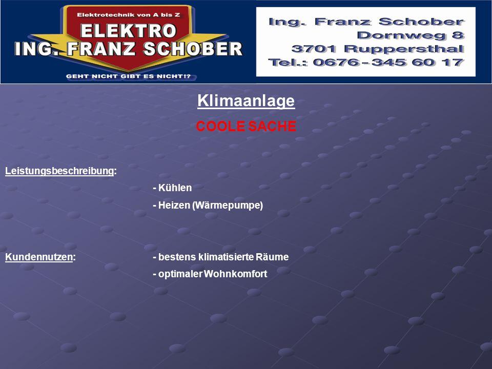 Klimaanlage COOLE SACHE Leistungsbeschreibung: - Kühlen