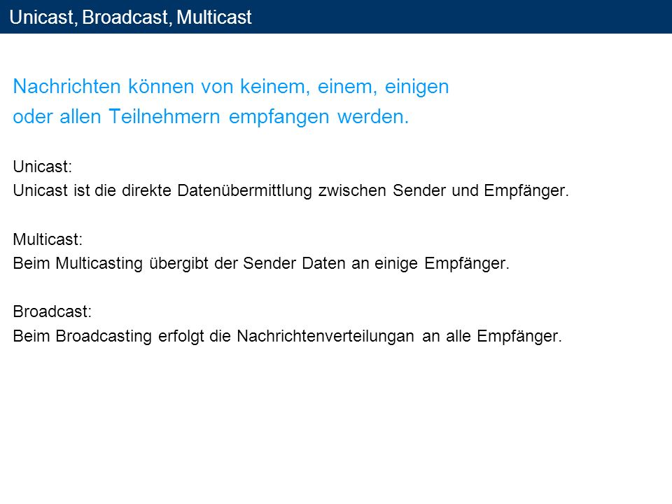 Unicast, Broadcast, Multicast