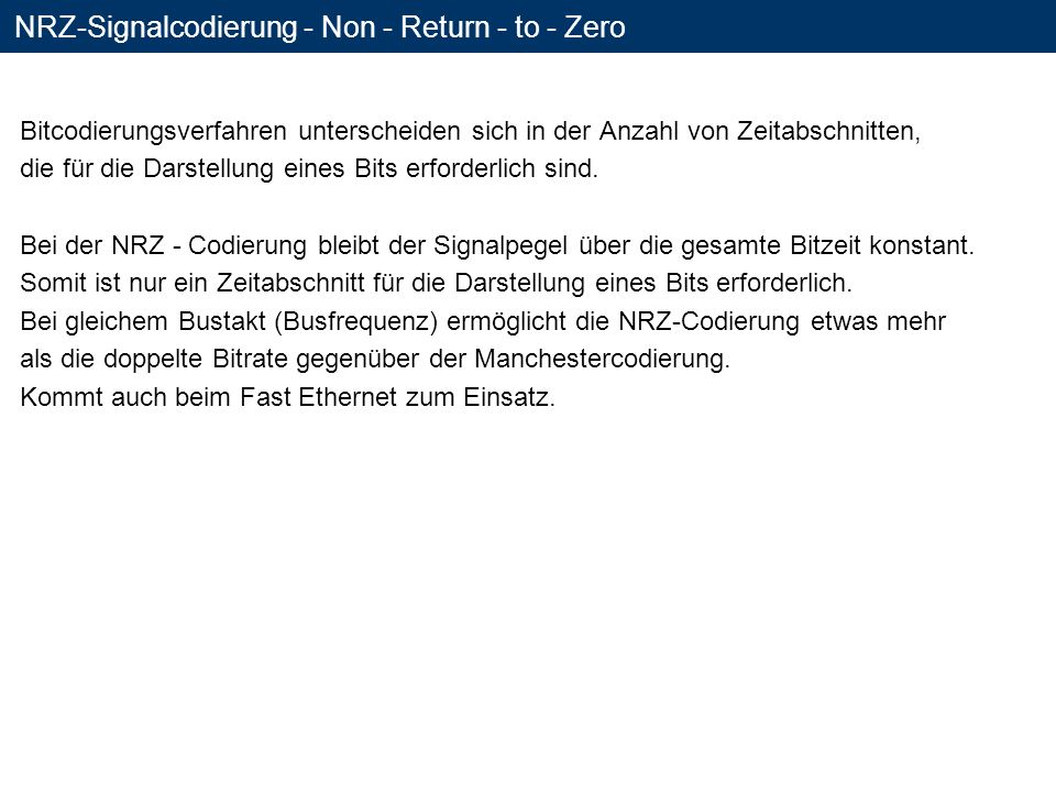 NRZ-Signalcodierung - Non - Return - to - Zero