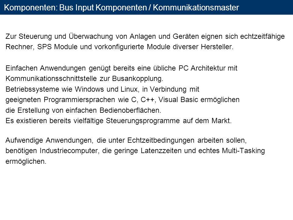 Komponenten: Bus Input Komponenten / Kommunikationsmaster