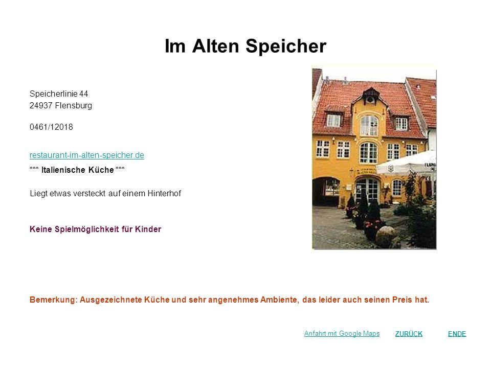 Im Alten Speicher Speicherlinie 44 24937 Flensburg 0461/12018