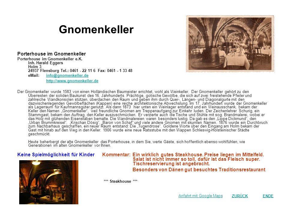 Gnomenkeller Porterhouse im Gnomenkeller http://www.gnomenkeller.de