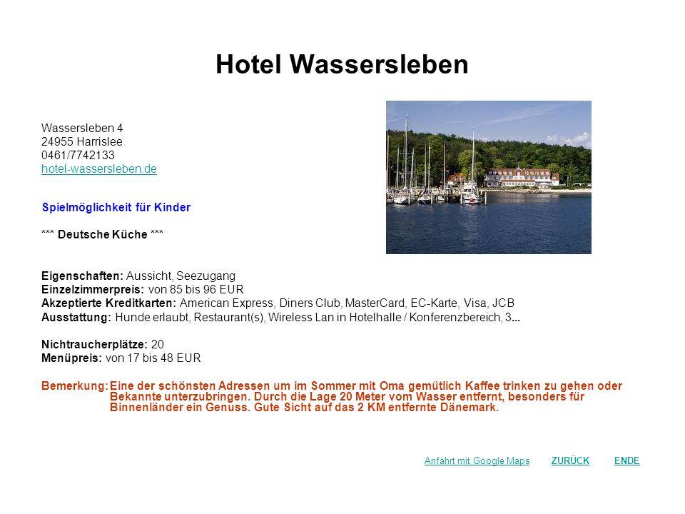 Hotel Wassersleben Wassersleben 4 24955 Harrislee 0461/7742133