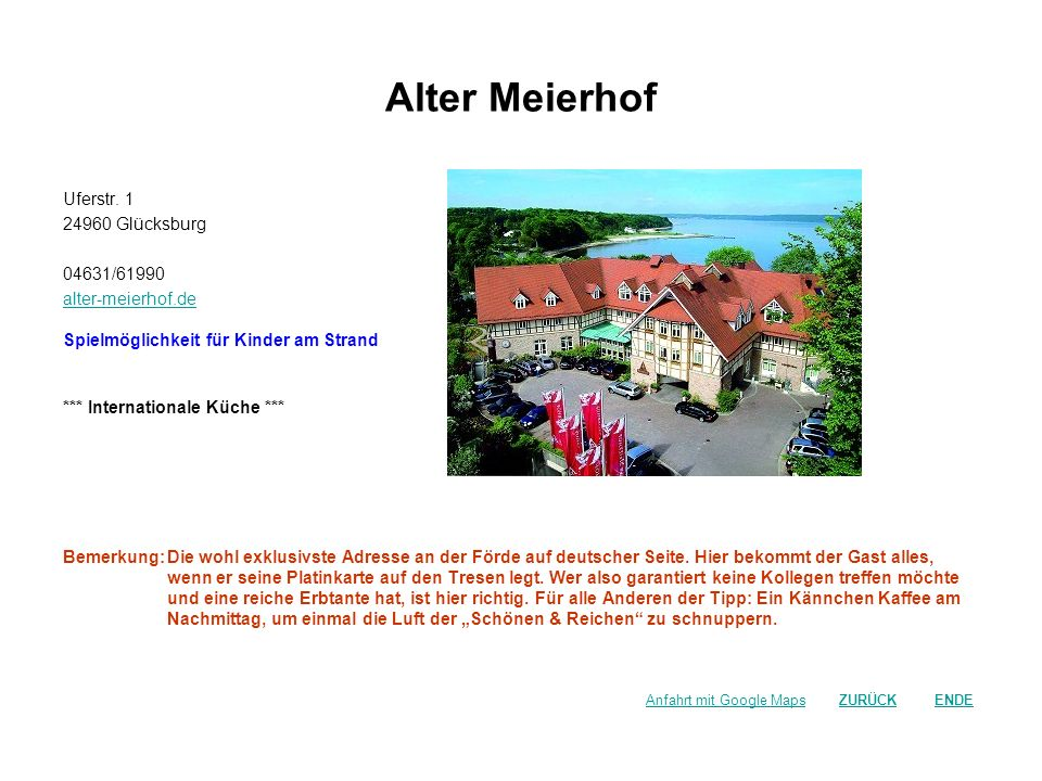 Alter Meierhof Uferstr. 1 24960 Glücksburg 04631/61990