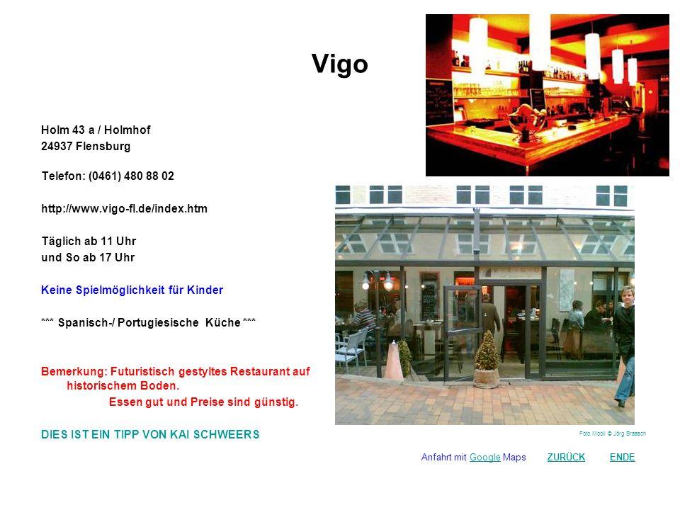 Vigo Holm 43 a / Holmhof 24937 Flensburg Telefon: (0461) 480 88 02