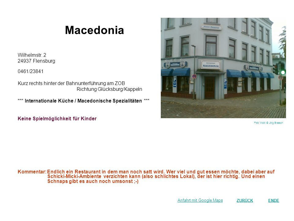 Macedonia Wilhelmstr. 2 24937 Flensburg 0461/23841