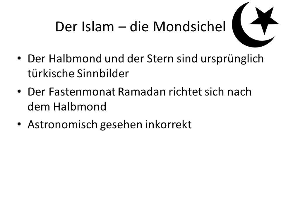 Der Islam – die Mondsichel