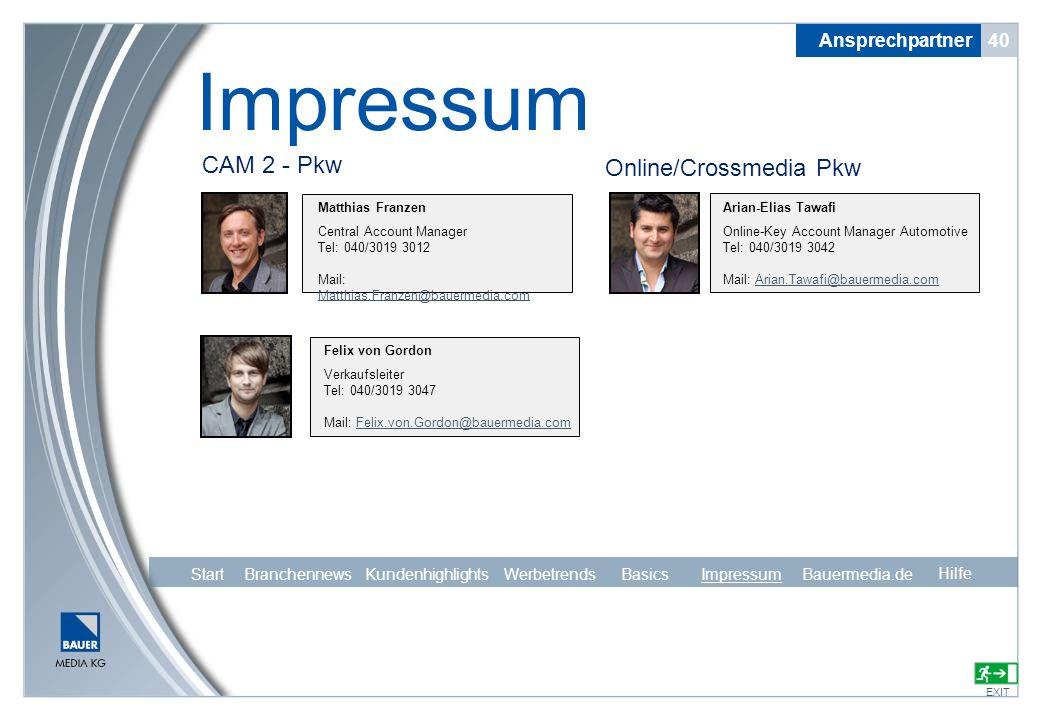 Impressum CAM 2 - Pkw Online/Crossmedia Pkw Ansprechpartner 40 Start