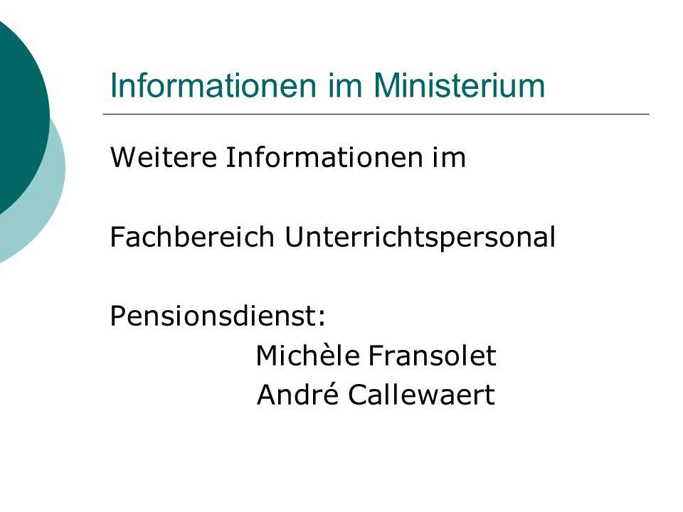 Informationen im Ministerium