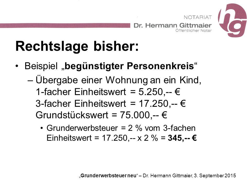 """Rechtslage bisher: Beispiel """"begünstigter Personenkreis"""