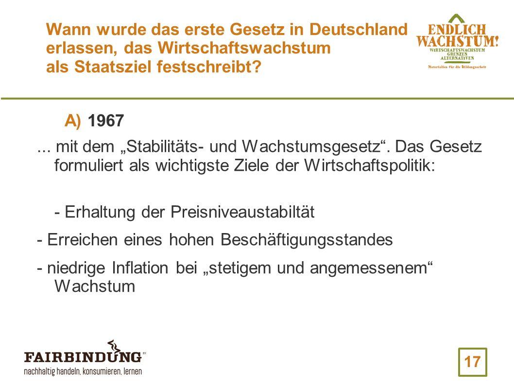 Wann wurde das erste Gesetz in Deutschland erlassen, das Wirtschaftswachstum als Staatsziel festschreibt