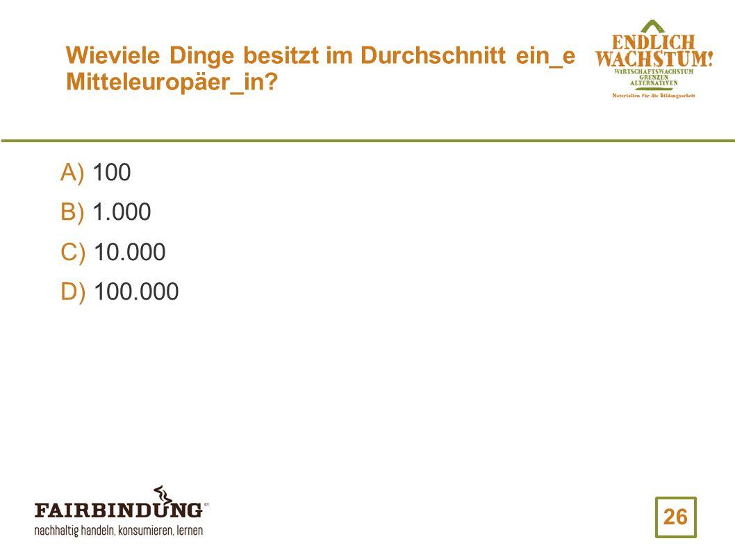 Wieviele Dinge besitzt im Durchschnitt ein_e Mitteleuropäer_in