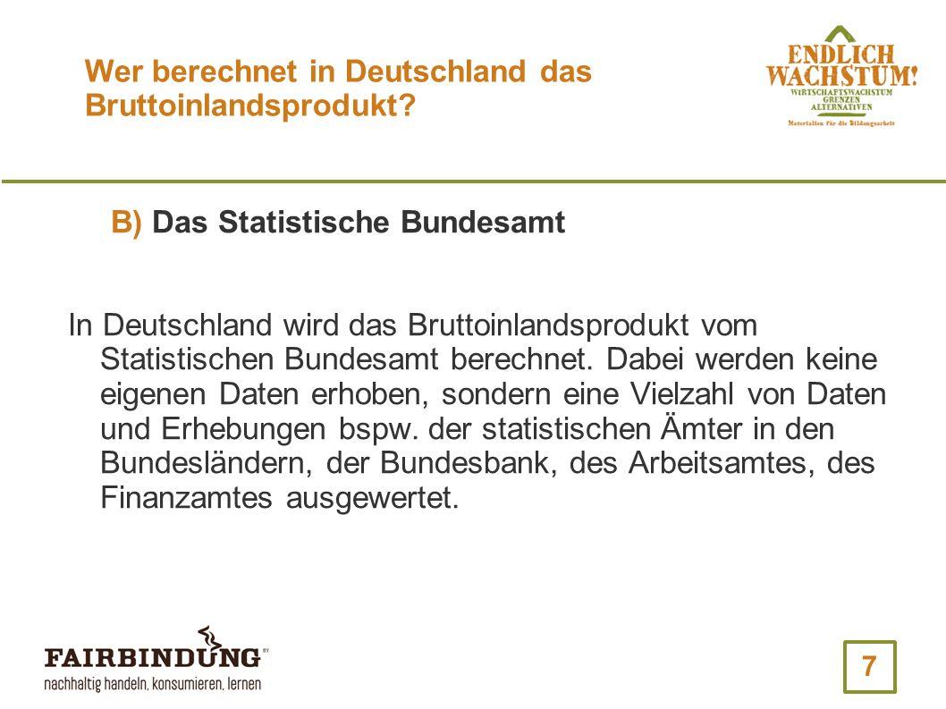 Wer berechnet in Deutschland das Bruttoinlandsprodukt