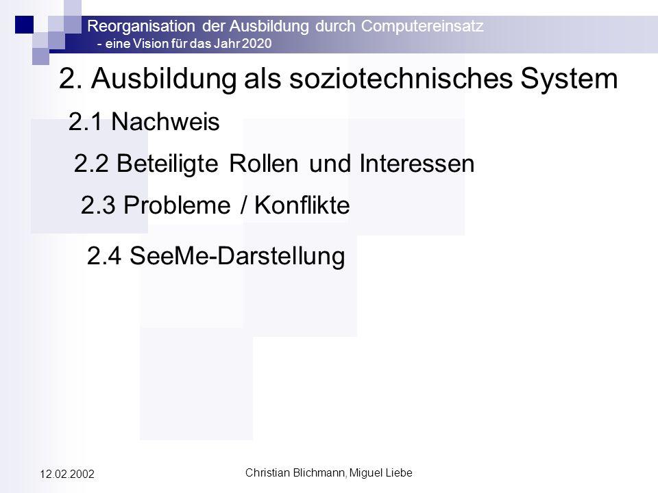 2. Ausbildung als soziotechnisches System