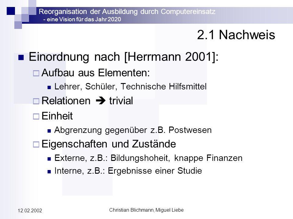 Christian Blichmann, Miguel Liebe