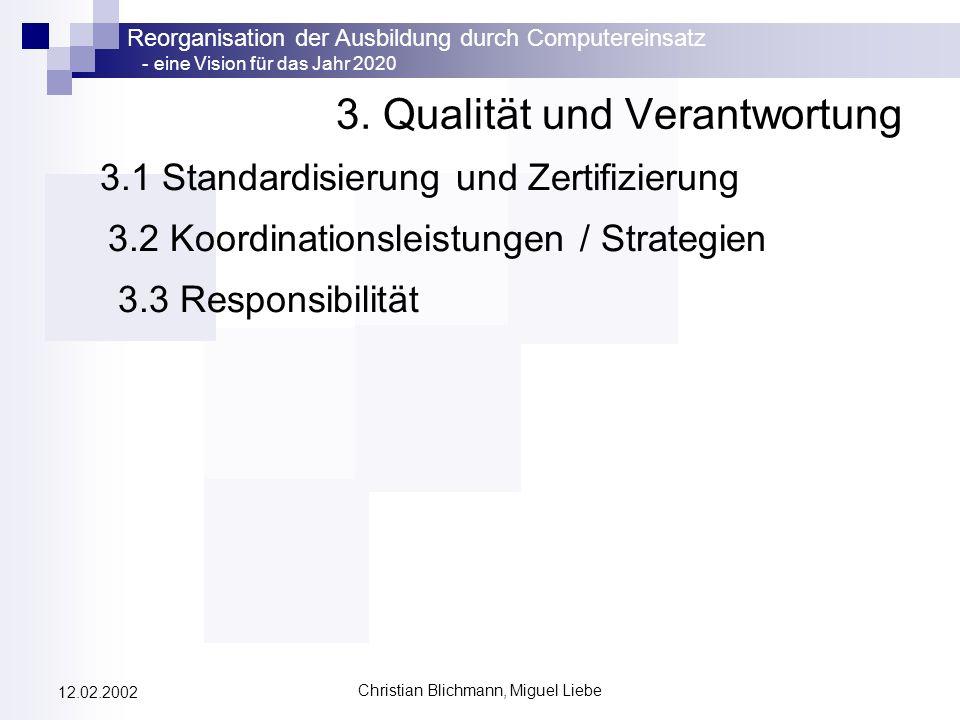 3. Qualität und Verantwortung