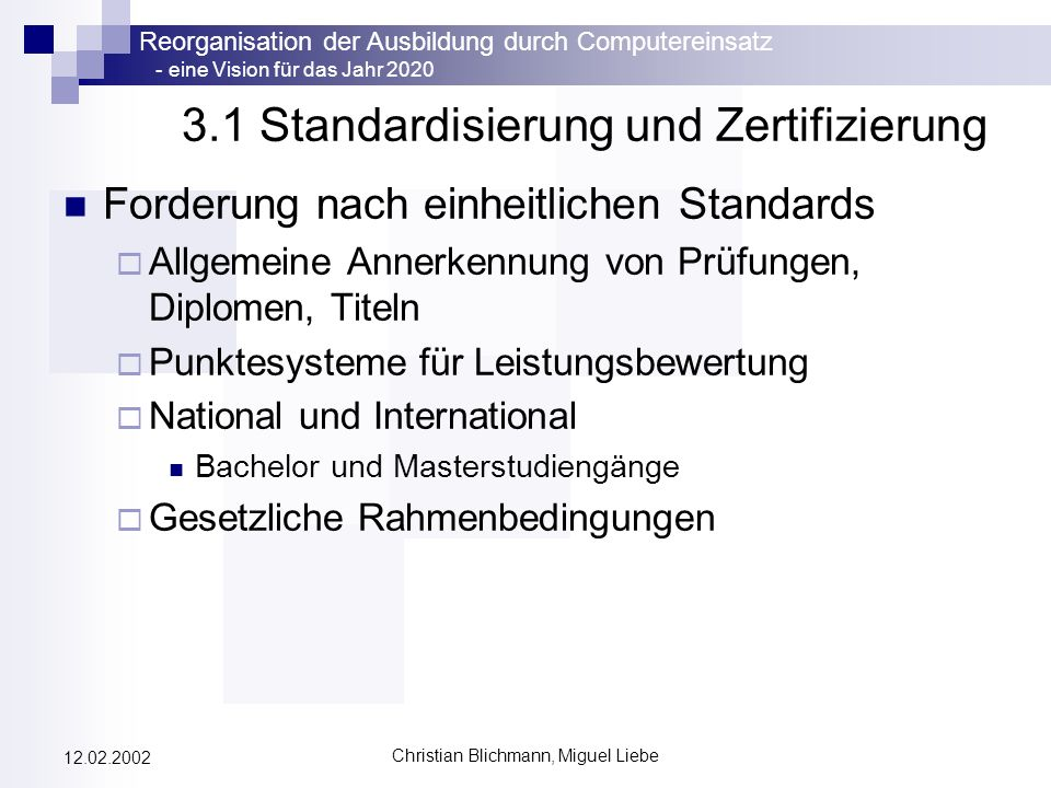 3.1 Standardisierung und Zertifizierung