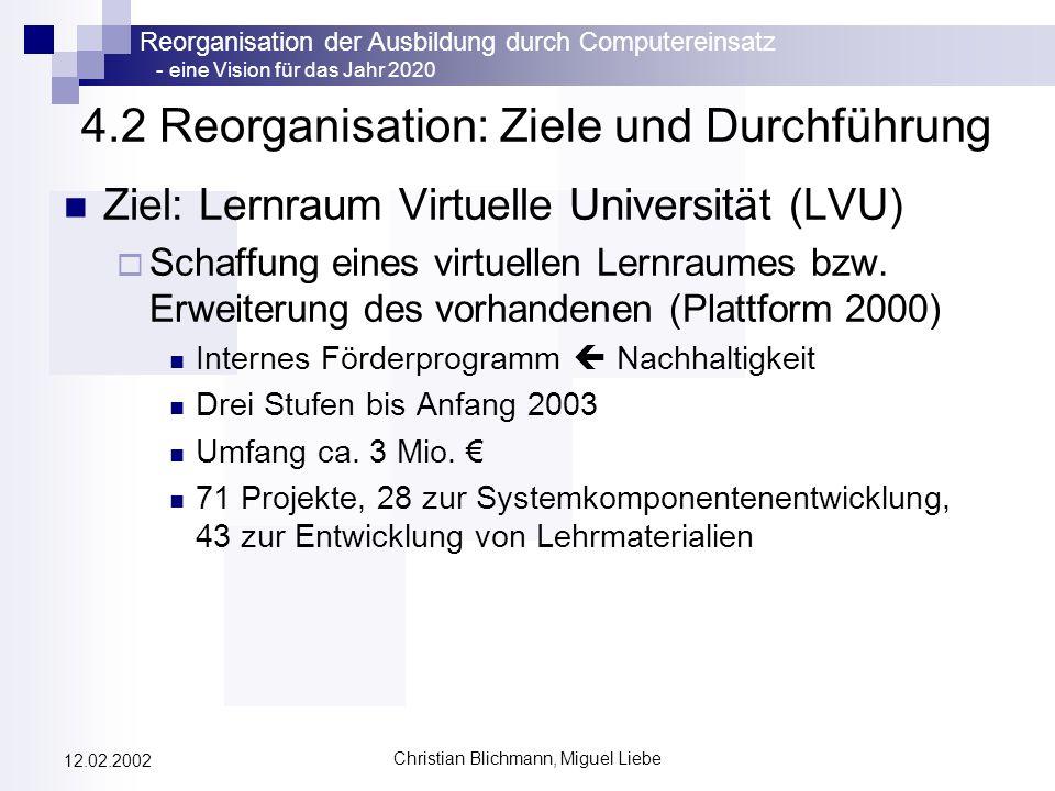 4.2 Reorganisation: Ziele und Durchführung