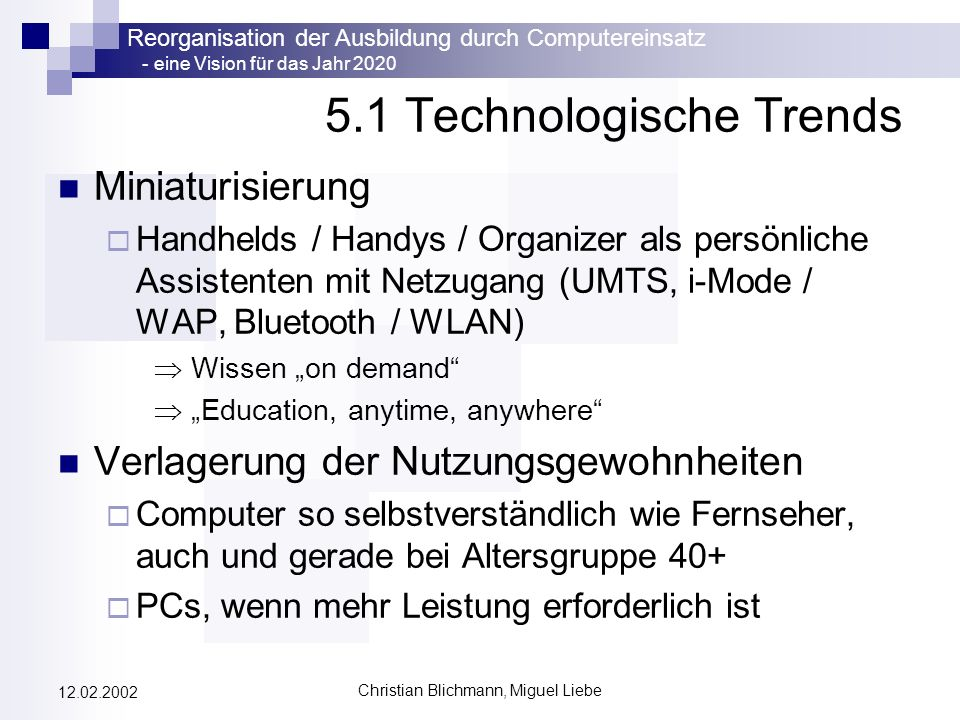 5.1 Technologische Trends
