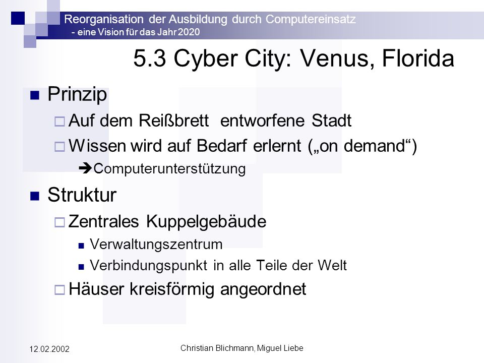 5.3 Cyber City: Venus, Florida