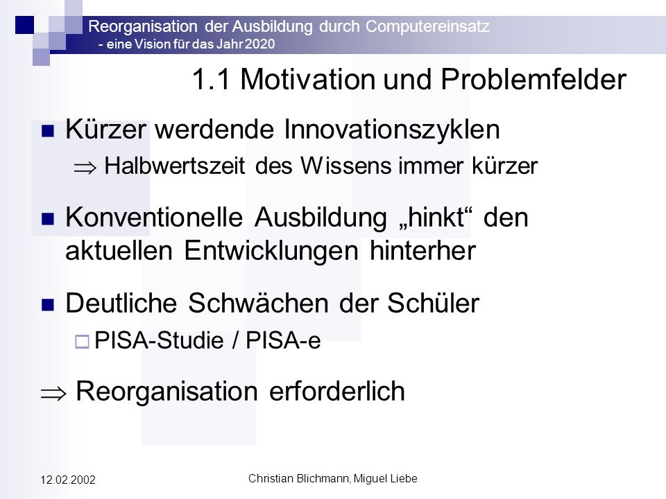 1.1 Motivation und Problemfelder