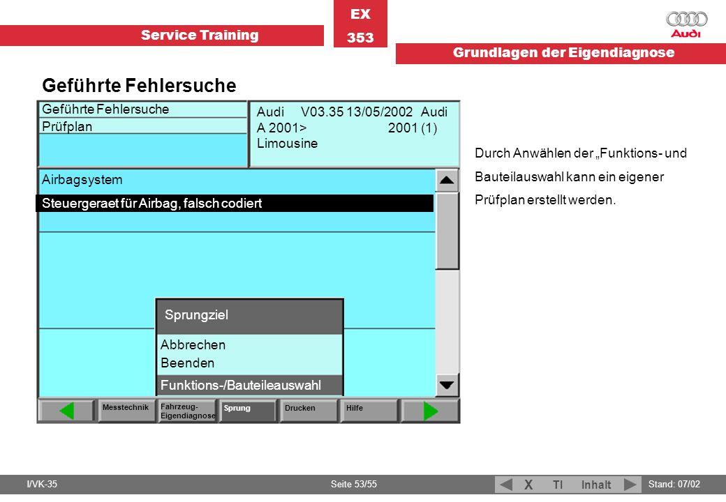 Geführte Fehlersuche Prüfplan. Messtechnik. Fahrzeug-Eigendiagnose. Drucken. Hilfe.