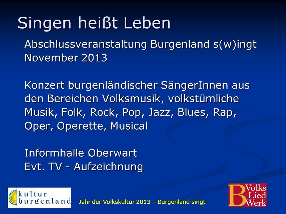 Singen heißt Leben Abschlussveranstaltung Burgenland s(w)ingt