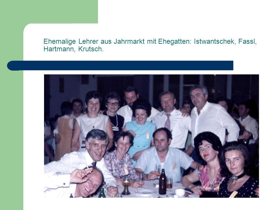 Ehemalige Lehrer aus Jahrmarkt mit Ehegatten: Istwantschek, Fassl, Hartmann, Krutsch.