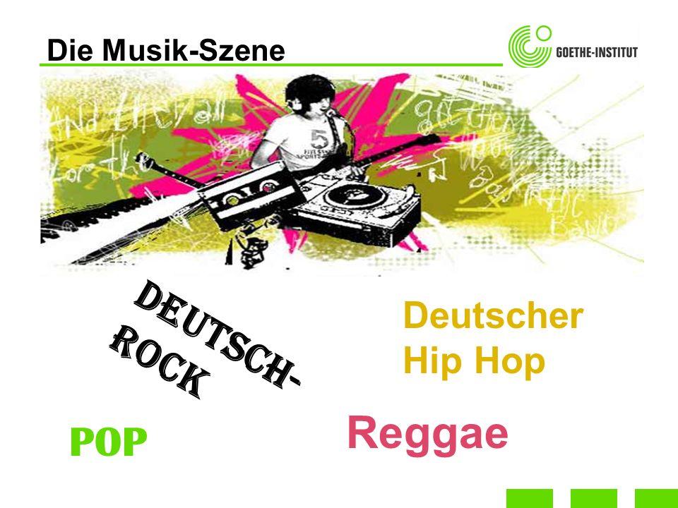 Die Musik-Szene Deutscher Hip Hop Deutsch-ROCK Reggae POP