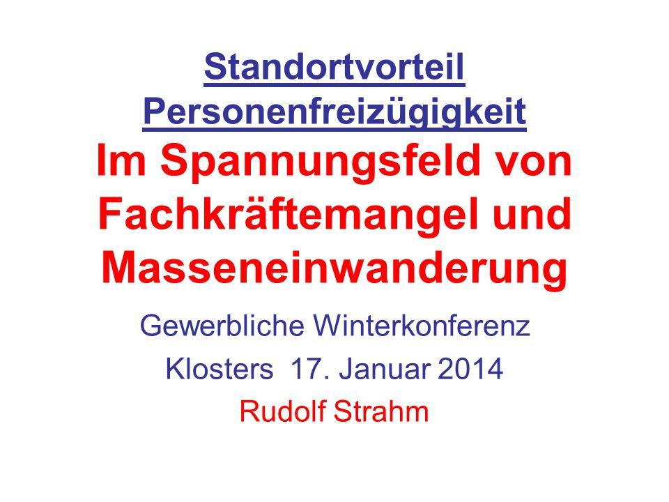 Gewerbliche Winterkonferenz Klosters 17. Januar 2014 Rudolf Strahm
