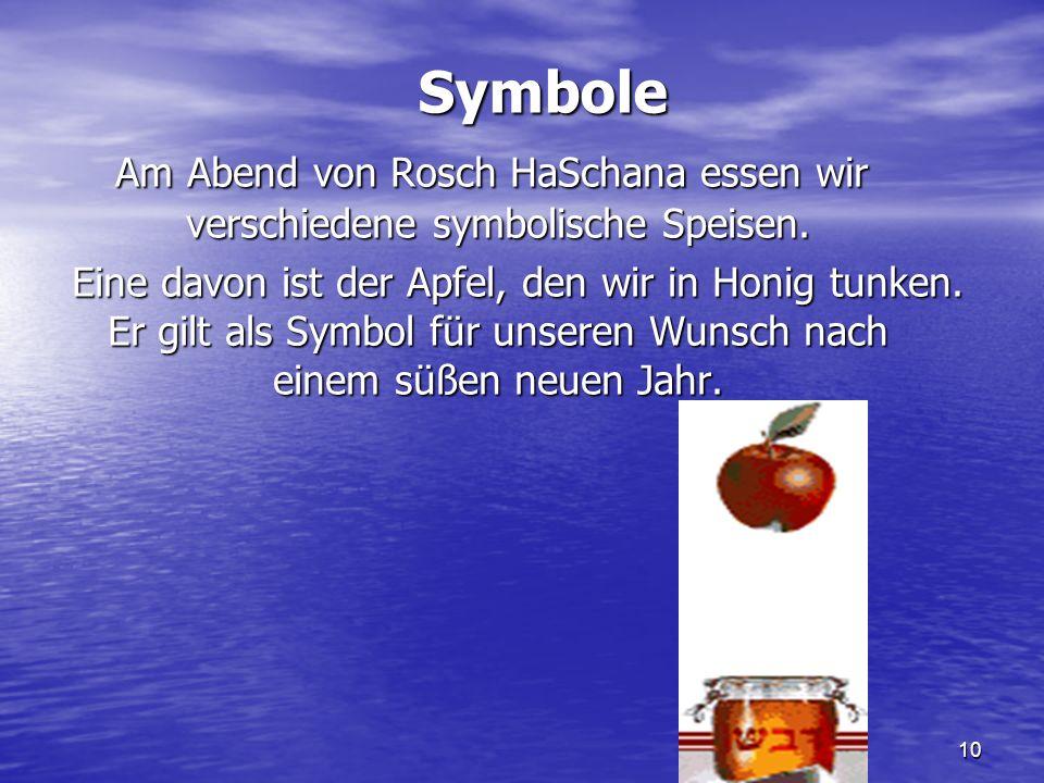 Symbole Am Abend von Rosch HaSchana essen wir verschiedene symbolische Speisen.