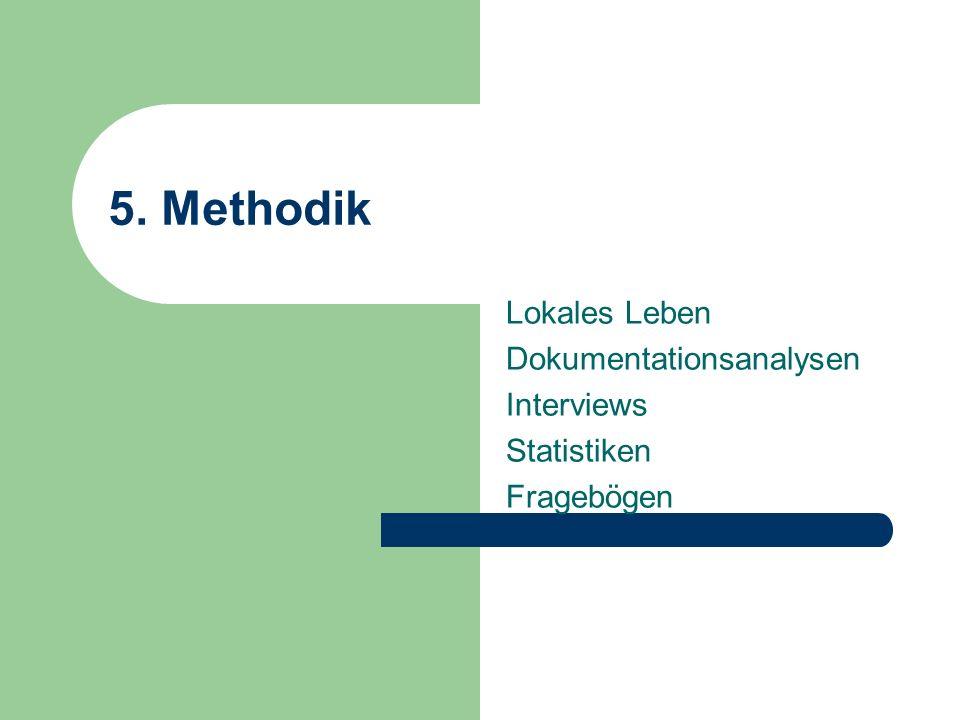 Lokales Leben Dokumentationsanalysen Interviews Statistiken Fragebögen