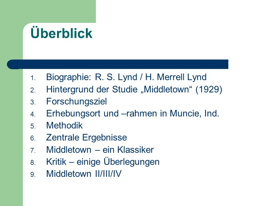 Überblick Biographie: R. S. Lynd / H. Merrell Lynd