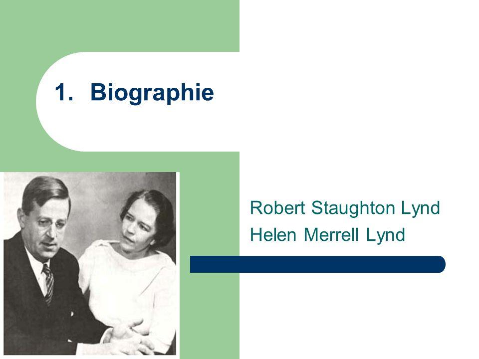Robert Staughton Lynd Helen Merrell Lynd