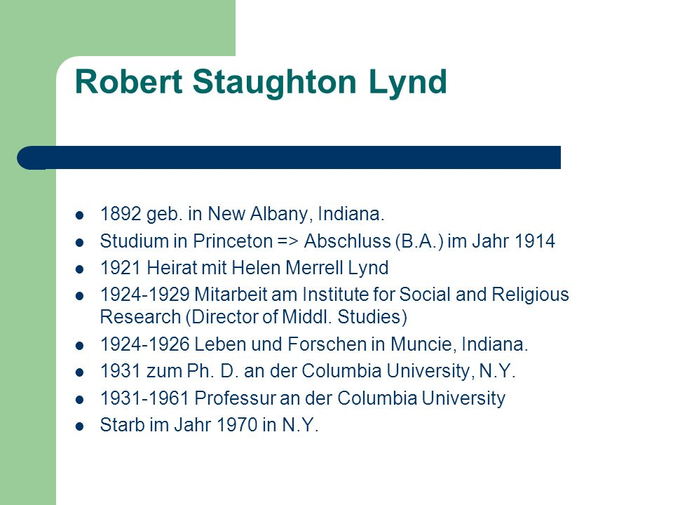 Robert Staughton Lynd 1892 geb. in New Albany, Indiana.