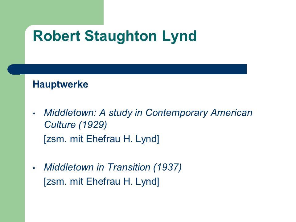 Robert Staughton Lynd Hauptwerke