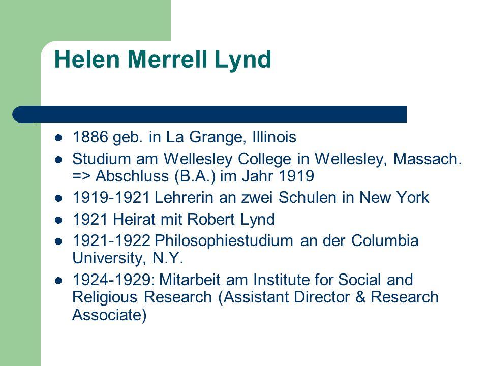 Helen Merrell Lynd 1886 geb. in La Grange, Illinois