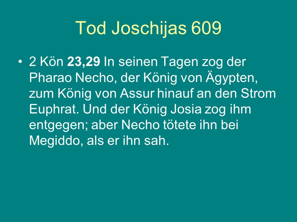 Tod Joschijas 609