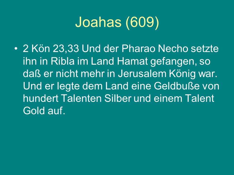 Joahas (609)